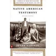 Native American Testimony by Department of Archaeology Peter Nabokov