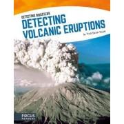 Detecting Volcanic Eruptions by Trudi Strain Trueit