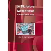 La Dictature Mediatique