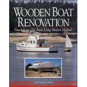 Wooden Boat Renovation by Jim Trefethen