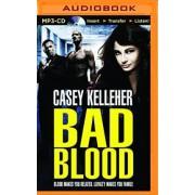 Bad Blood by Casey Kelleher