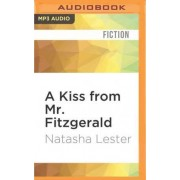 A Kiss from Mr. Fitzgerald by Natasha Lester