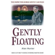 Gently Floating by Mr. Alan Hunter