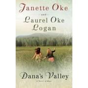 Dana's Valley by Janette Oke