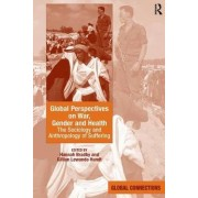 Global Perspectives on War, Gender and Health by Hannah Bradby