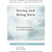 Seeing and Being Seen by John Steiner