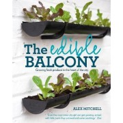 The Edible Balcony by Mitchell