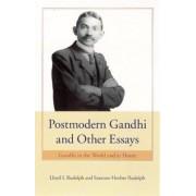Postmodern Gandhi and Other Essays by Lloyd I. Rudolph