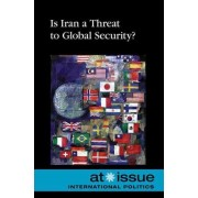 Is Iran a Threat to Global Security? by Stefan Kiesbye