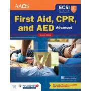 Advanced First Aid, CPR, and AED by American Academy of Orthopaedic Surgeons (Aaos)