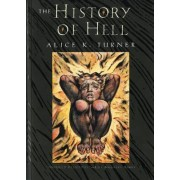 The History of Hell by Alice K Turner