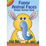 Funny Animal Faces Sticker Activity Book by Fran Newman-D'Amico