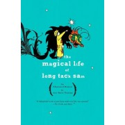 Magical Life of Long Tack Sam by A M Fleming