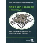 Cities and Urbanism in Ancient Egypt by Manfred Bietak