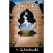 The Gate: The Burning Sword of Fire