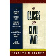 The Causes of the Civil War by Kenneth M. Stampp