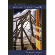 Introduction to Modern Economic Growth by Daron Acemoglu