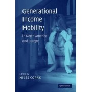 Generational Income Mobility in North America and Europe by Miles Corak