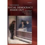 Social Democracy Inside Out by David Rueda