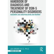 Handbook of Diagnosis and Treatment of DSM-5 Personality Disorders by Len Sperry