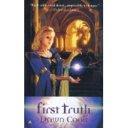 First Truth by Dawn Cook