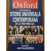 Dictionar De Istorie Universala Contemporana De La 1900 Pana Azi Vol.1 A-j - Jan Palmowski