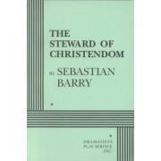 The Steward of Christendom by Sebastian Barry