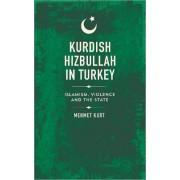 Kurdish Hizbullah in Turkey by Mehmet Kurt