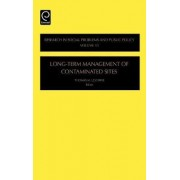 Long-Term Management of Contaminated Sites by Thomas M. Leschine