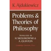 Problems and Theories of Philosophy by Kazimierz Ajdukiewicz