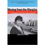 Moving from the Margins by Adela de La Torre