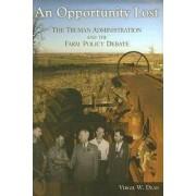 An Opportunity Lost by Virgil W. Dean