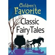 Children's Favorite Classic Fairy Tales by Madison Park