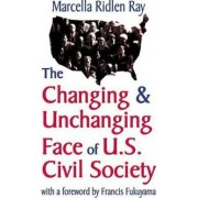 Changing & Unchanging Face of US Civil Society by Marcella Ridlen Ray