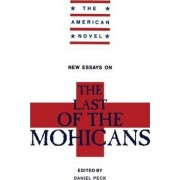 New Essays on The Last of the Mohicans by H. Daniel Peck