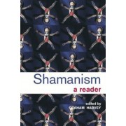 Shamanism by Graham Harvey