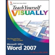 Teach Yourself Visually Word 2007 by Elaine J. Marmel