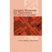 Ceramic Materials for Electronics by Relva C Buchanan