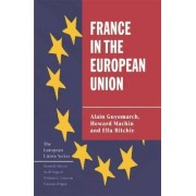 France in the European Union by Alain Guyomarch