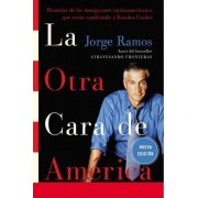 La Otra Cara de America by Jorge Ramos
