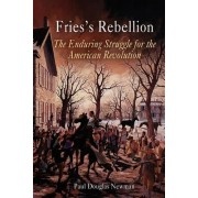 Fries's Rebellion by Paul Douglas Newman