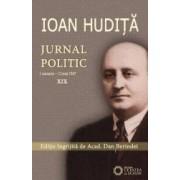 Jurnal politic. Vol. XIX 1 ianuarie - 12 mai 1947 - Ioan Hudita