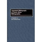Annotated Bibliography of Puerto Rican Bibliographies by F. Fowlie-Flores