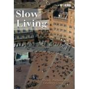 Slow Living by Geoffrey Craig