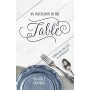 An Invitation to the Table: Embracing the Gift of Hospitality