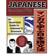 Japanese the Manga Way by W.P. Lammers