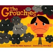 The Grouchies by Debbie Wagenbach