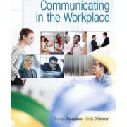 Communicating in the Workplace by Thomas Cheesebro