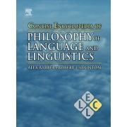 Concise Encyclopedia of Philosophy of Language and Linguistics by Robert J. Stainton