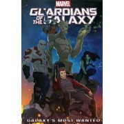 Marvel Universe Guardians of the Galaxy: Galaxy's Most Wanted by Joe Caramagna